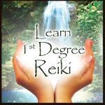 Learn First Degree Reiki